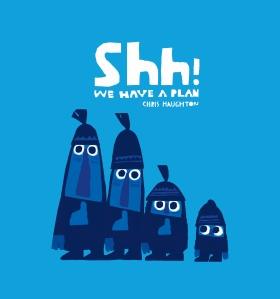 Shh!WeHaveAPlan